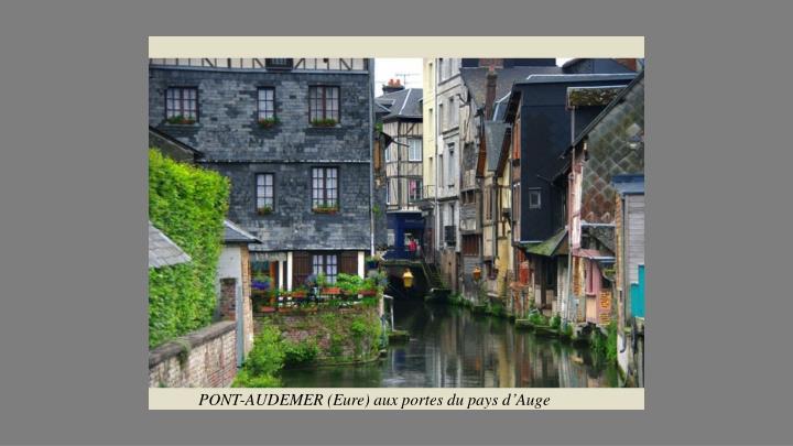 PONT-AUDEMER (Eure) aux portes du pays d'Auge