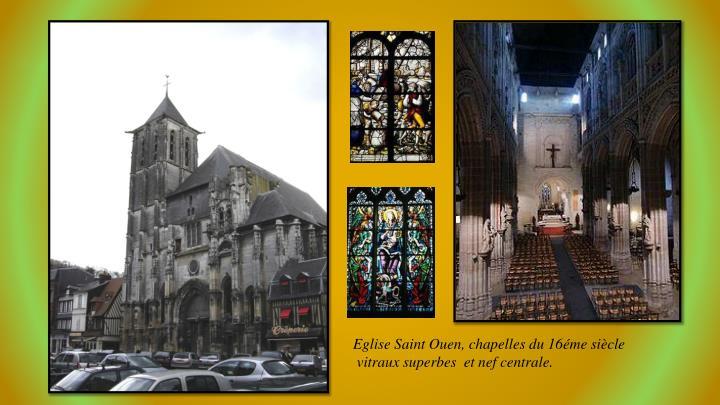 Eglise Saint Ouen, chapelles du 16éme siècle