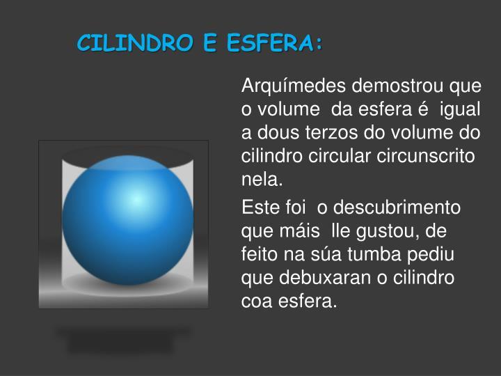CILINDRO E ESFERA: