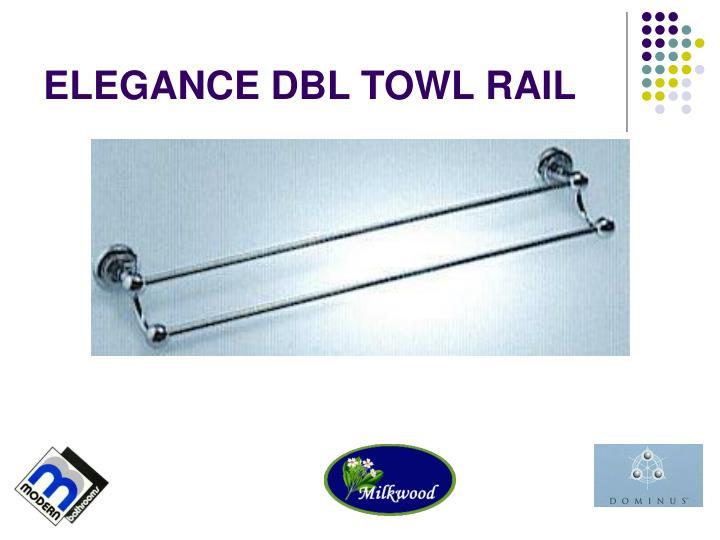 ELEGANCE DBL TOWL RAIL