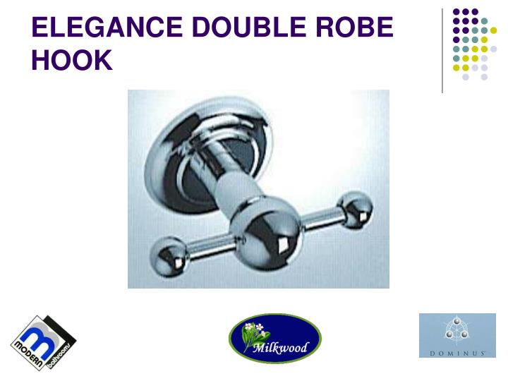 ELEGANCE DOUBLE ROBE HOOK
