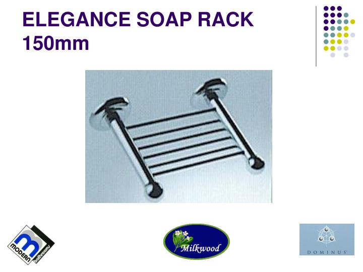ELEGANCE SOAP RACK 150mm