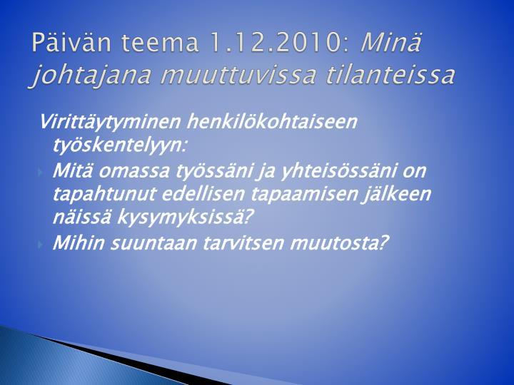 Päivän teema 1.12.2010: