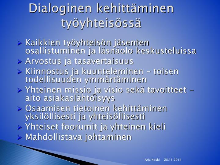 Dialoginen kehittäminen työyhteisössä