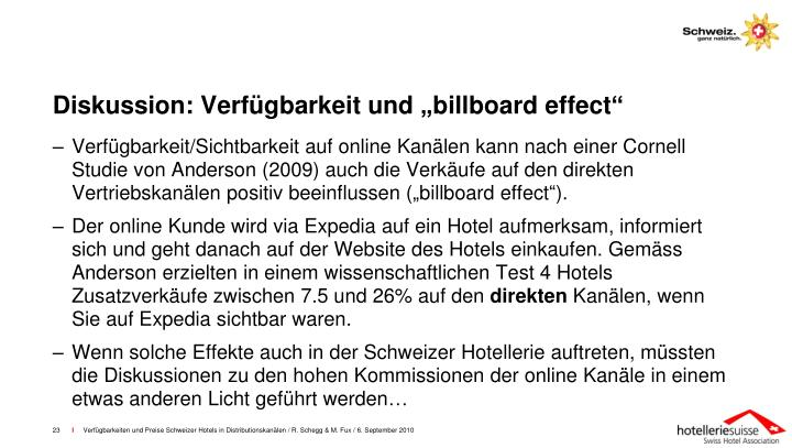 """Diskussion: Verfügbarkeit und """"billboard effect"""""""