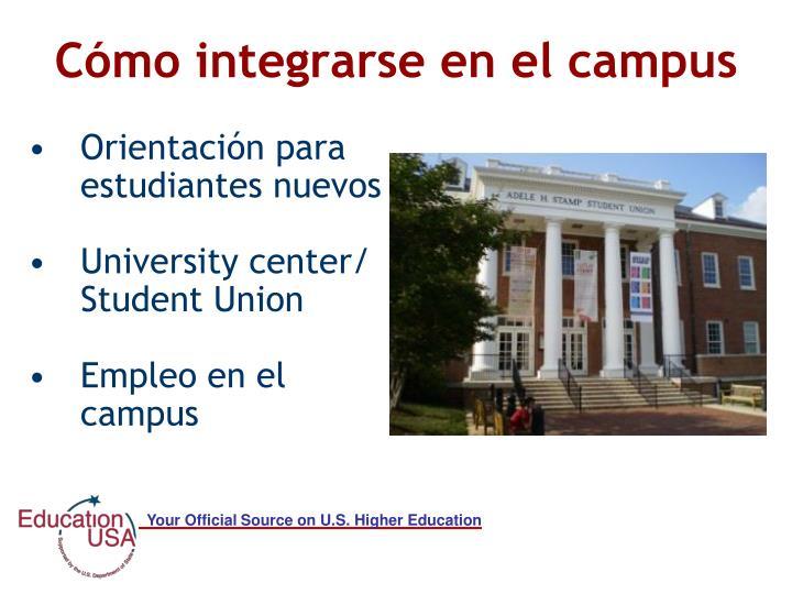 Cómo integrarse en el campus