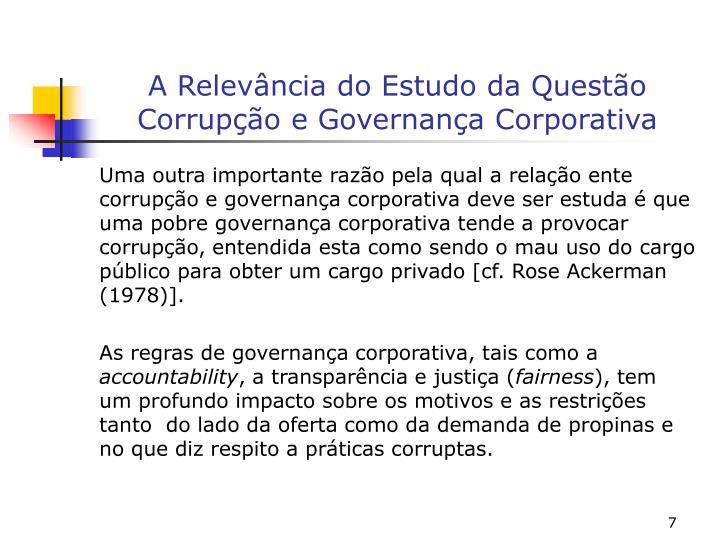 A Relevância do Estudo da Questão Corrupção e Governança Corporativa
