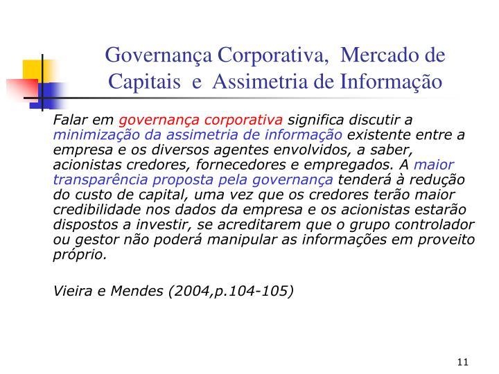 Governança Corporativa,  Mercado de