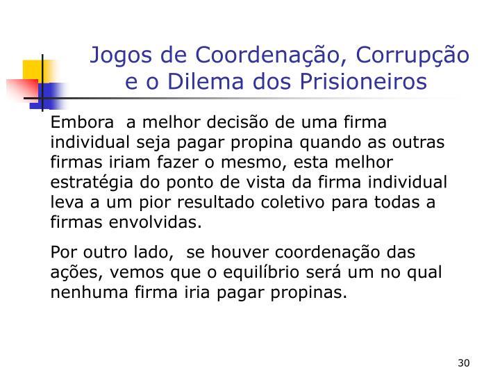 Jogos de Coordenação, Corrupção