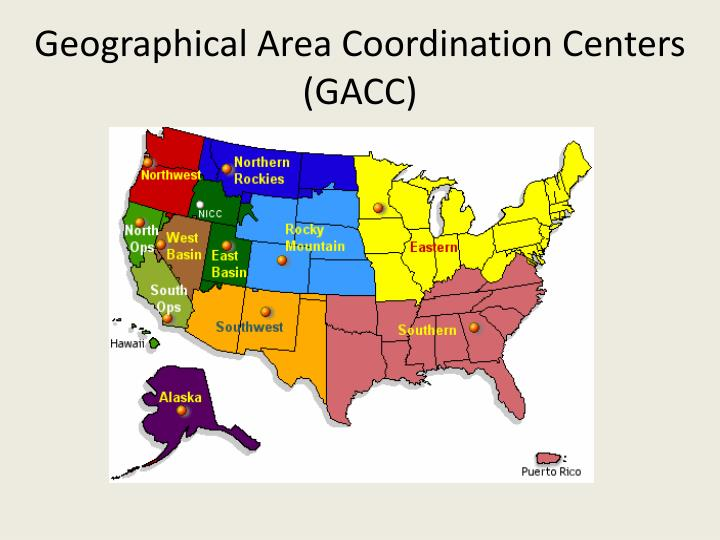 Geographical Area Coordination Centers (GACC)