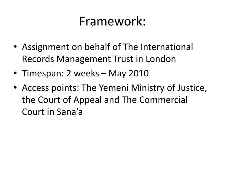 Framework:
