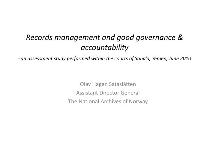 Records management and good governance & accountability