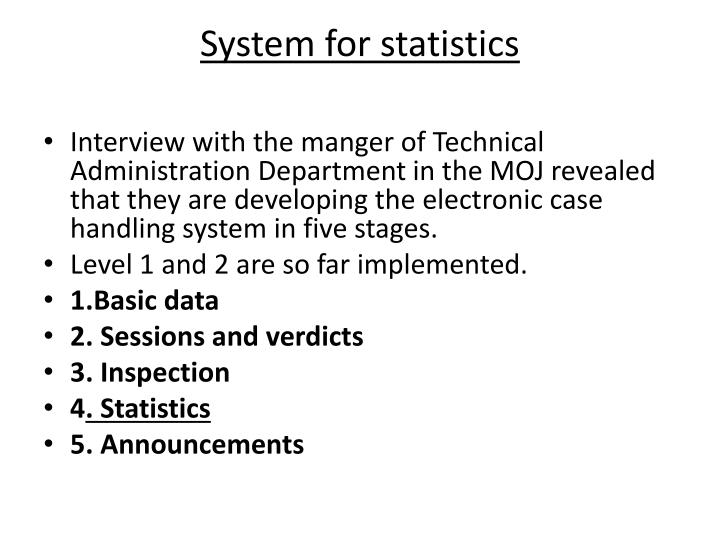 System for statistics