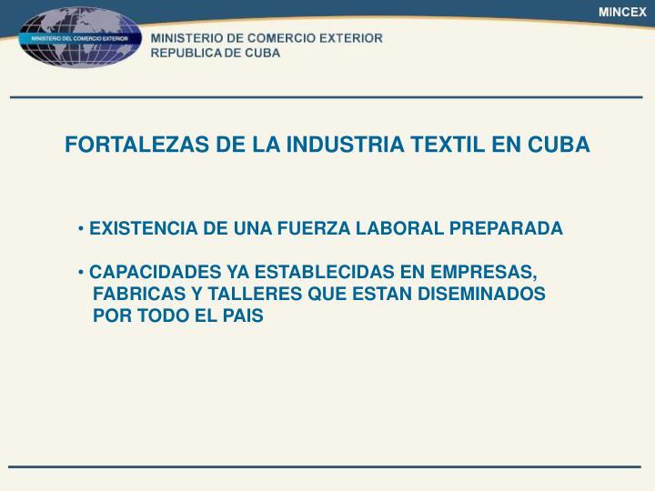 FORTALEZAS DE LA INDUSTRIA TEXTIL EN CUBA