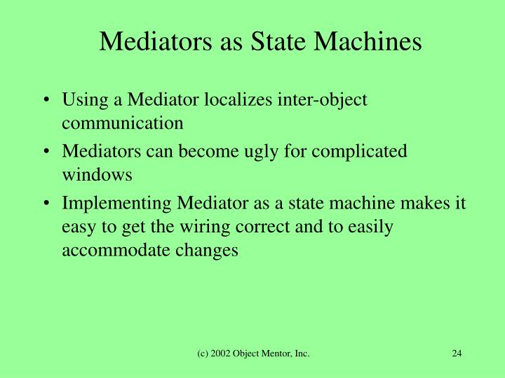 Mediators as State Machines