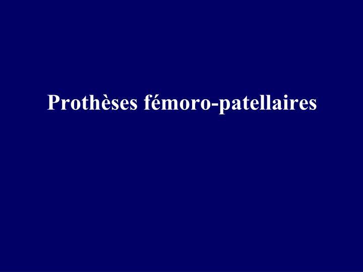 Prothèses fémoro-patellaires