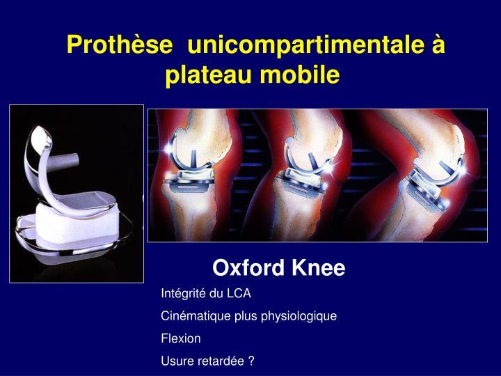 Prothèse  unicompartimentale à plateau mobile