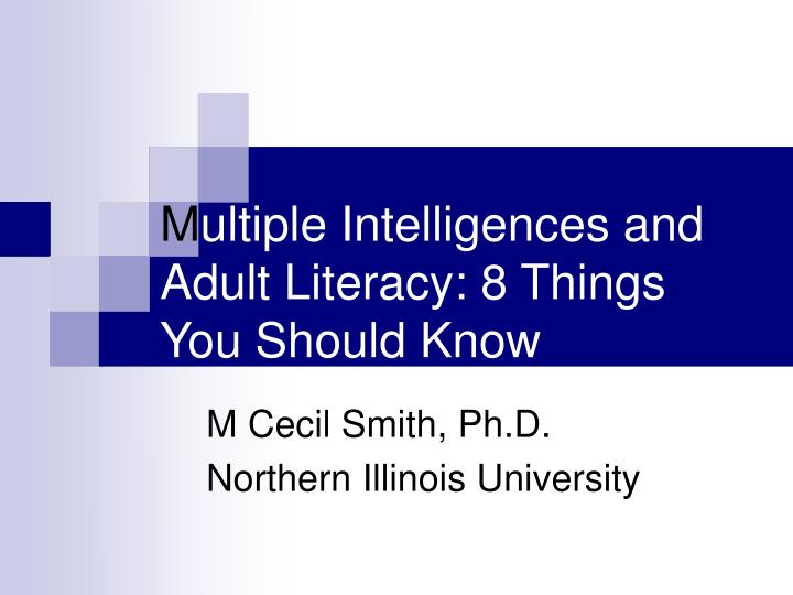 M ultiple intelligences and adult literacy 8 things you should know