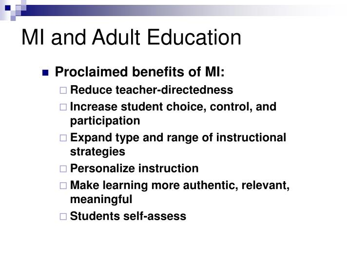 MI and Adult Education