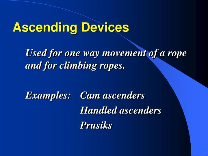 Ascending Devices