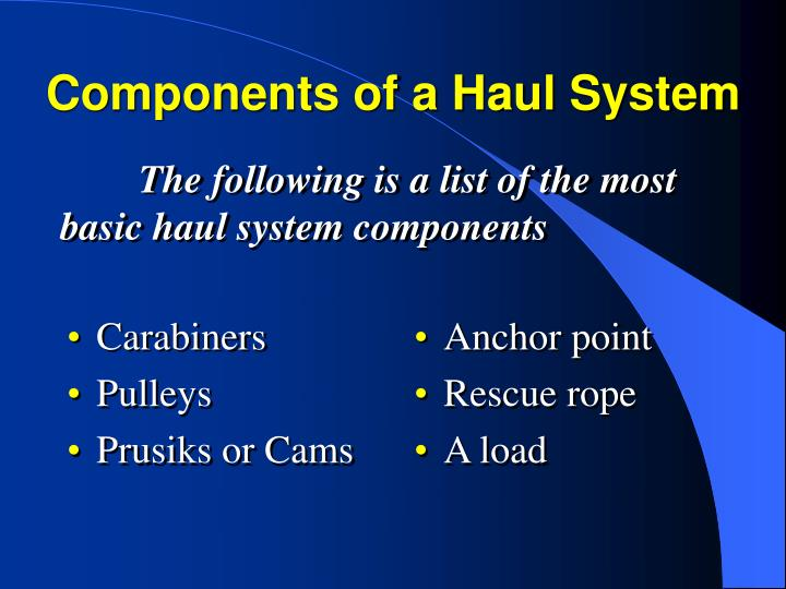 Components of a Haul System