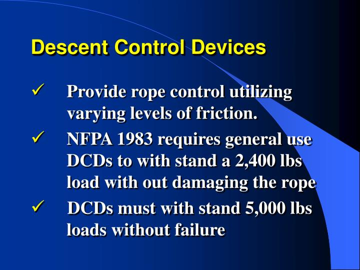 Descent Control Devices