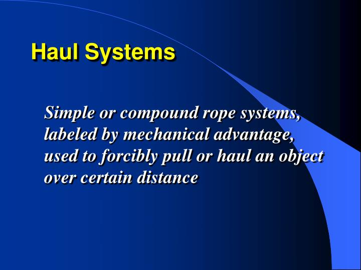 Haul Systems