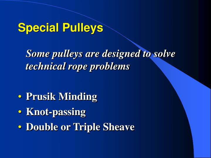 Special Pulleys