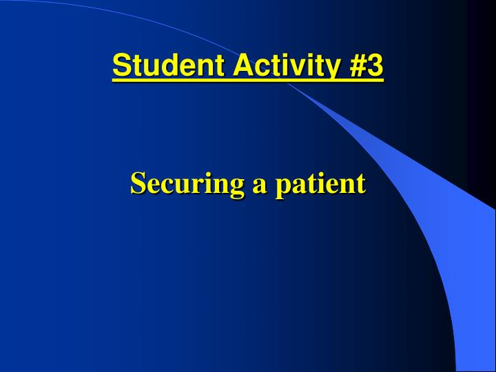Student Activity #3