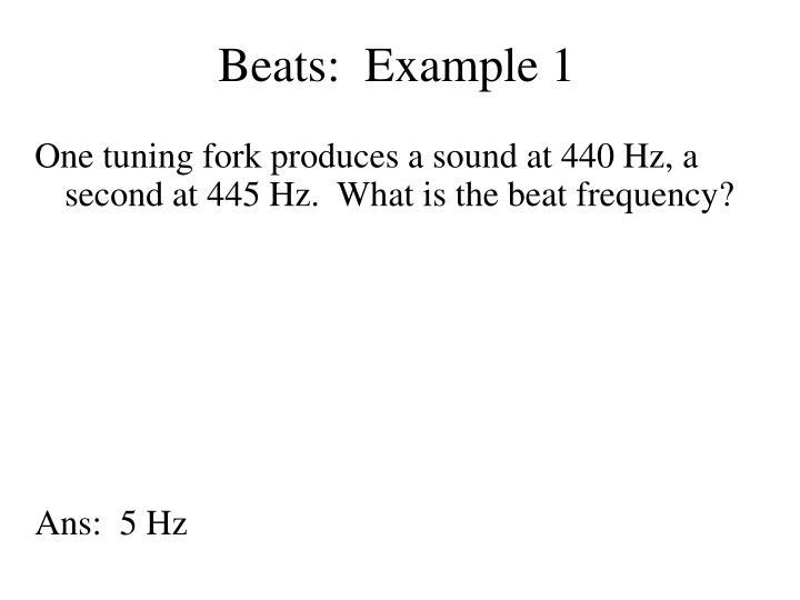 Beats:  Example 1