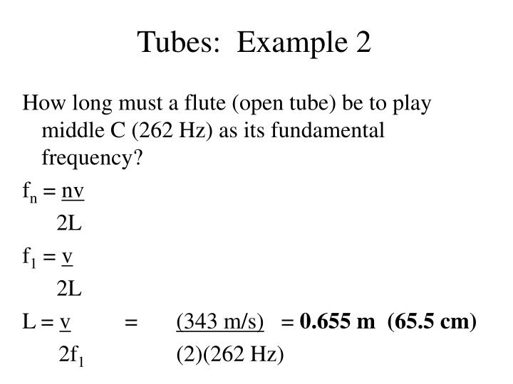 Tubes:  Example 2