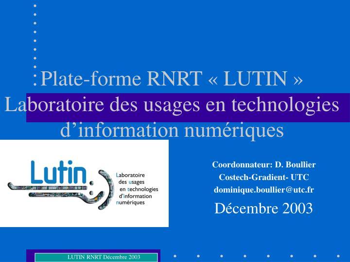 Plate-forme RNRT «LUTIN»