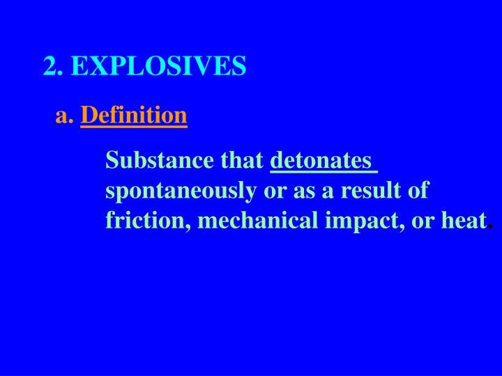 2. EXPLOSIVES