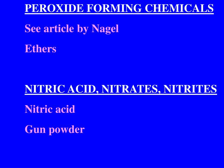 PEROXIDE FORMING CHEMICALS