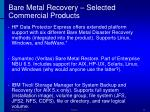 bare metal recovery selected commercial products