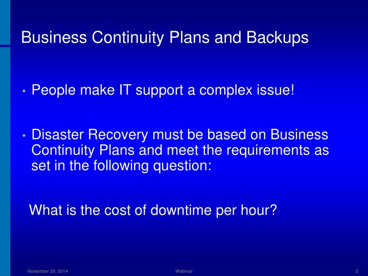 Business Continuity Plans and Backups