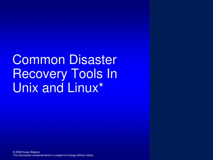 Common disaster recovery tools in unix and linux