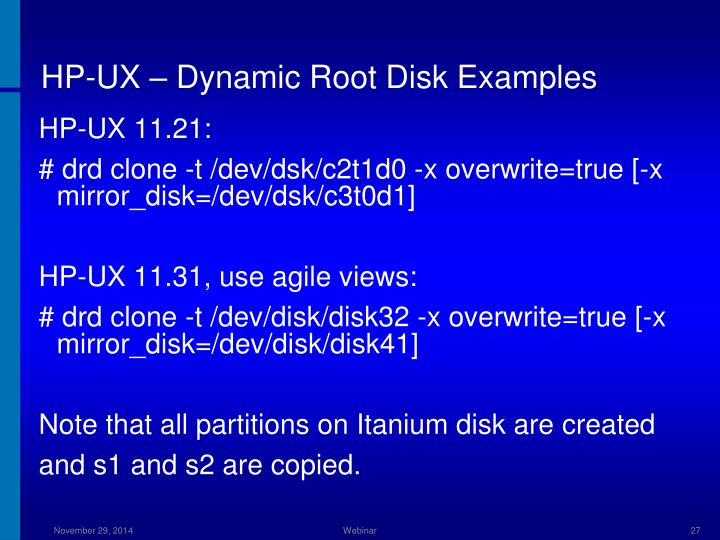 HP-UX – Dynamic Root Disk Examples
