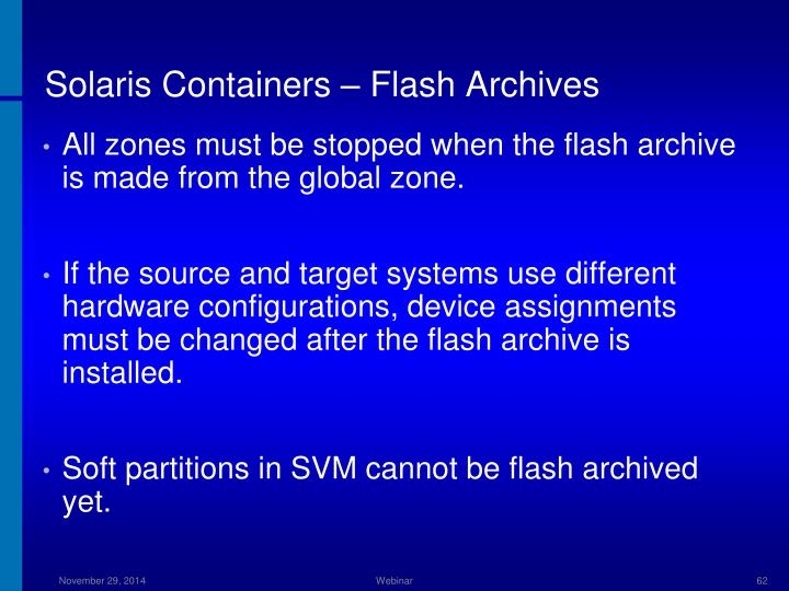 Solaris Containers – Flash Archives