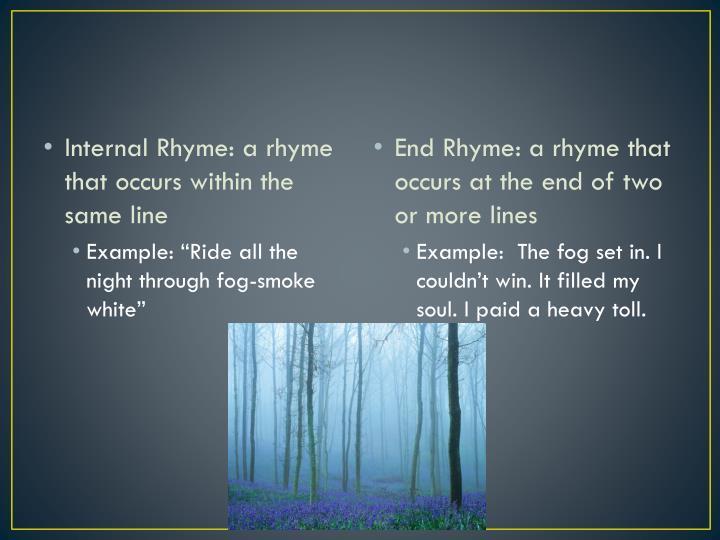 Internal Rhyme: