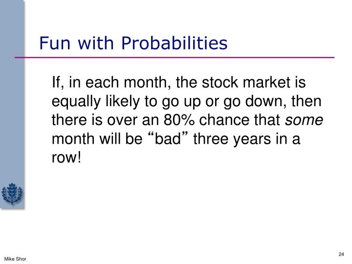 Fun with Probabilities