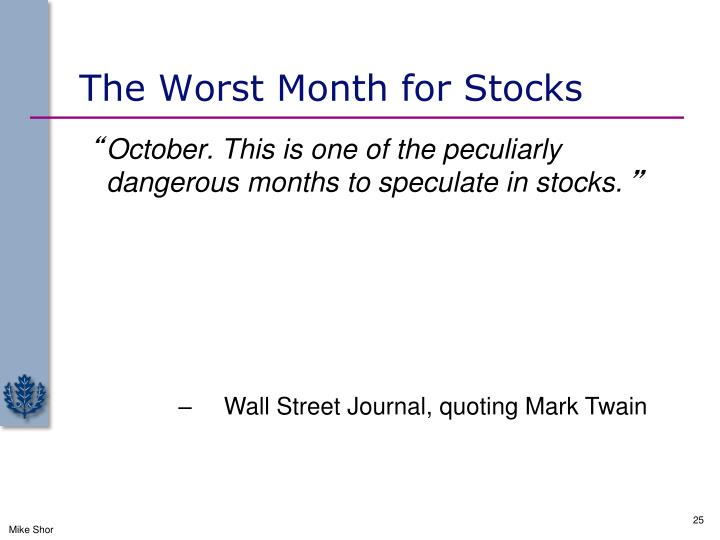 The Worst Month for Stocks