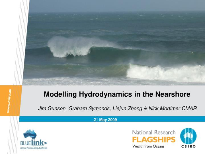 Modelling hydrodynamics in the nearshore