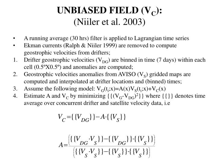 UNBIASED FIELD (V