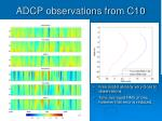 adcp observations from c10
