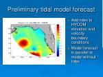 preliminary tidal model forecast
