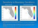 sensitivity to boundary conditions