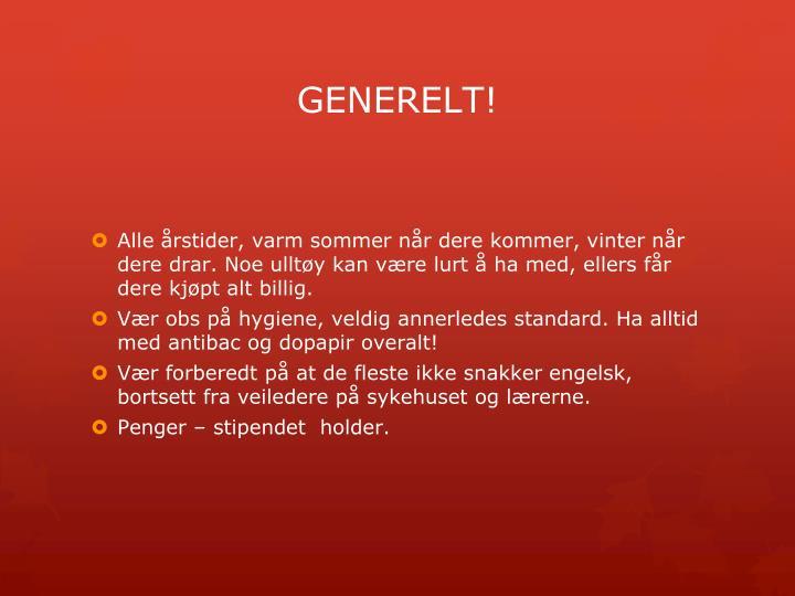 GENERELT!