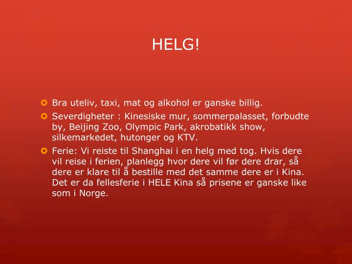 HELG!