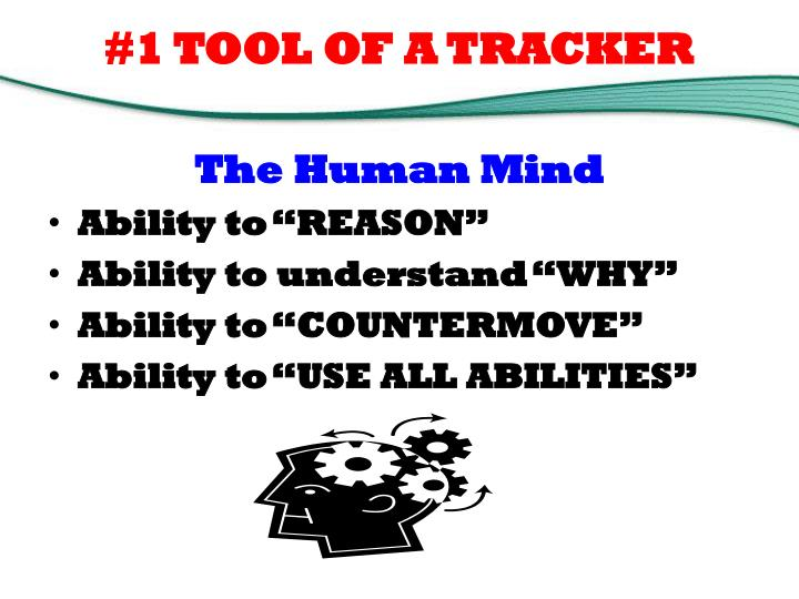 #1 TOOL OF A TRACKER